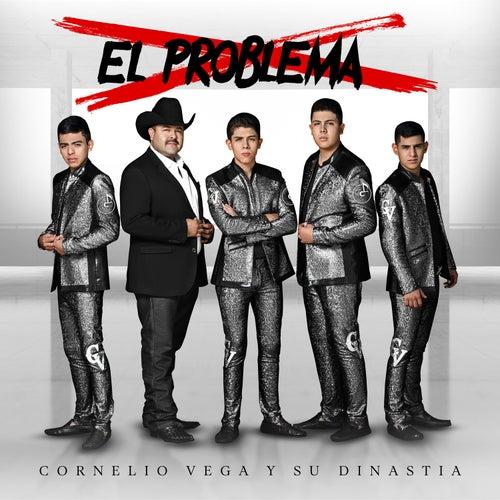 El Problema by Cornelio Vega y su Dinastia