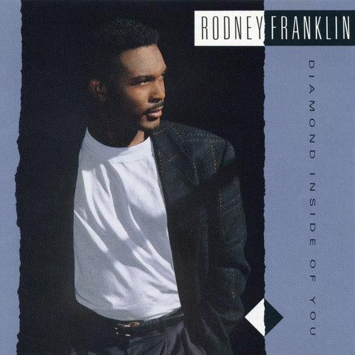 Diamond Inside Of You de Rodney Franklin