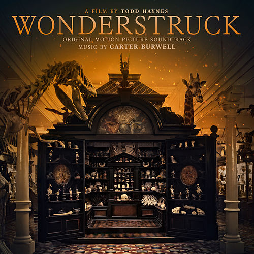 Wonderstruck (Original Motion Picture Soundtrack) by Carter Burwell