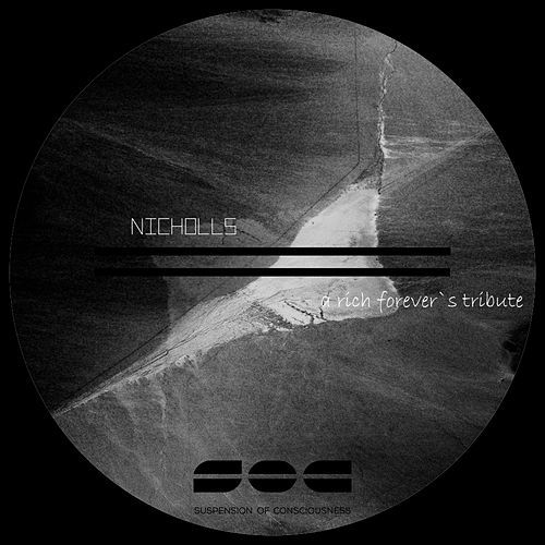 A rich forever's tribute by Nicholls