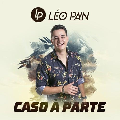 Caso à Parte by Léo Pain