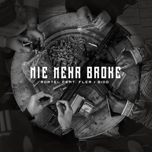 Nie mehr Broke (feat. Fler & Sido) de Mortel
