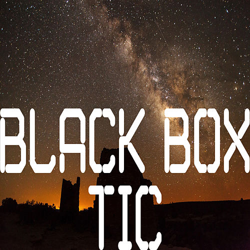 Tic by Black Box