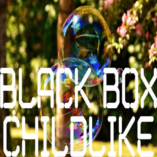 Childlike de Black Box
