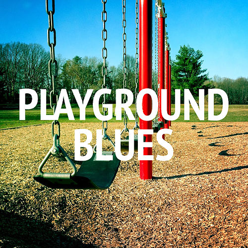 Playground Blues de Various Artists