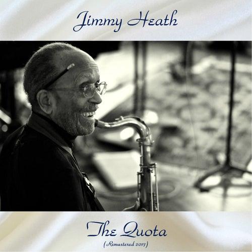 The Quota (Remastered 2017) von Jimmy Heath