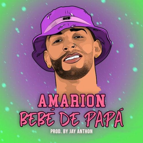 Bebe De Papa de Amarion