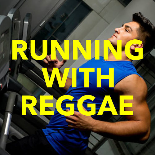 Running With Reggae von Various Artists