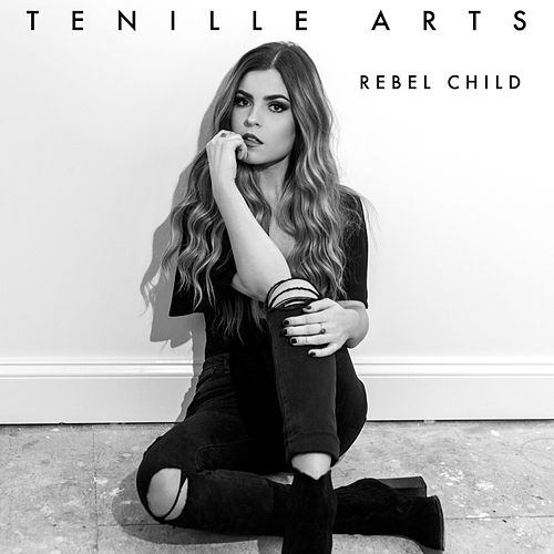 Rebel Child by Tenille Arts