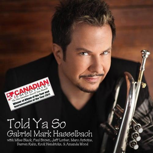 Told Ya So (Remastered) de Gabriel Mark Hasselbach