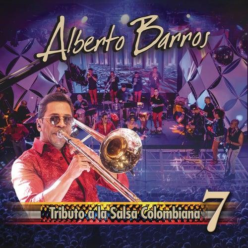 Tributo a la Salsa Colombiana 7 de Alberto Barros