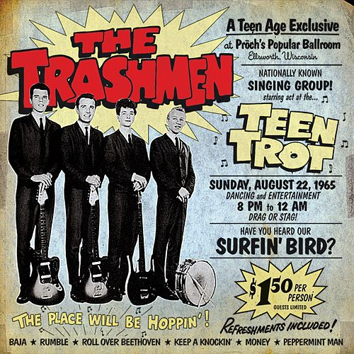 Teen Trot by The Trashmen