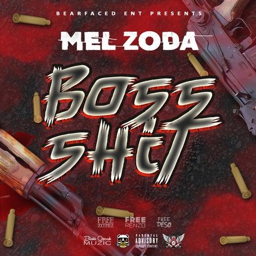Boss Shit de Mel Zoda