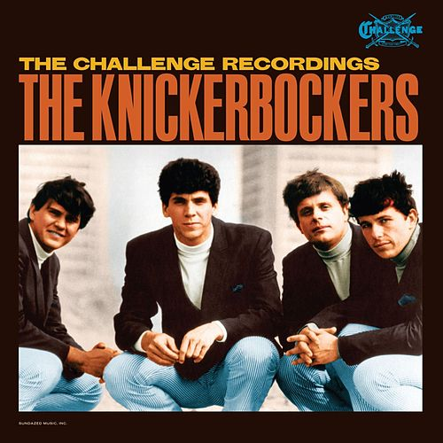 Challenge Recordings by The Knickerbockers