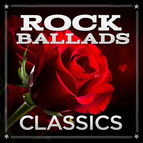 Rock Ballads Classics de Various Artists