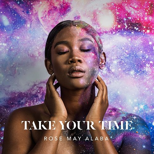 Take Your Time (Radio Edit) by Rose May Alaba