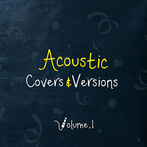 Acoustic Covers & Versions, Vol.1 de Various Artists