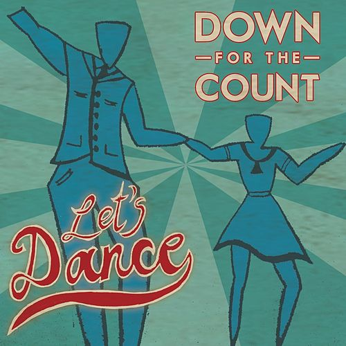 Let's Dance by Down For The Count