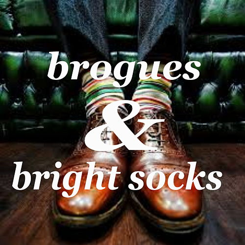 Brogues & Bright Socks by Various Artists