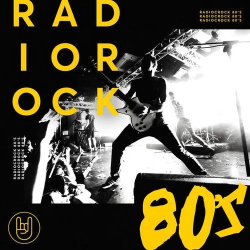 Radio Rock 80s de Various Artists