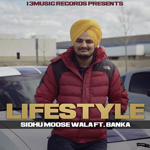 Life Style by Sidhu Moose Wala