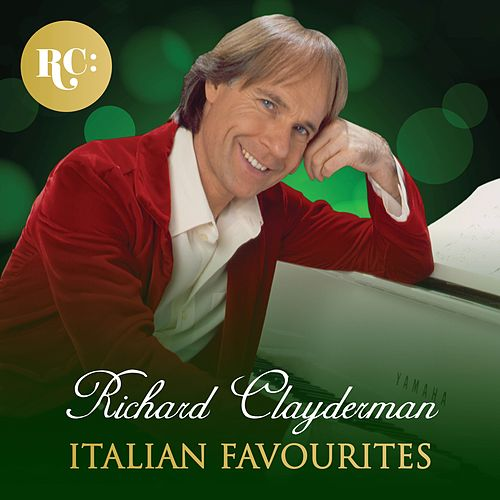 Italian Favourites de Richard Clayderman