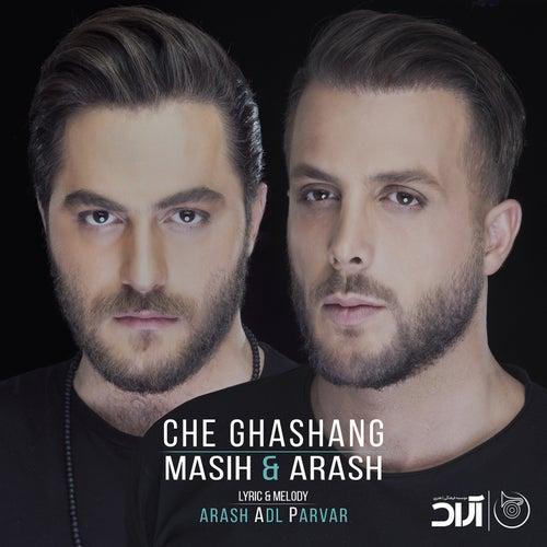 Che Ghashang by Arash Ap Masih