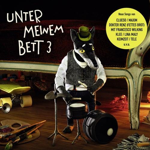 Unter meinem Bett 3 by Various Artists