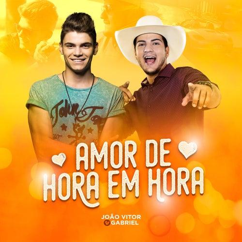 Amor de Hora em Hora de João Vitor e Gabriel