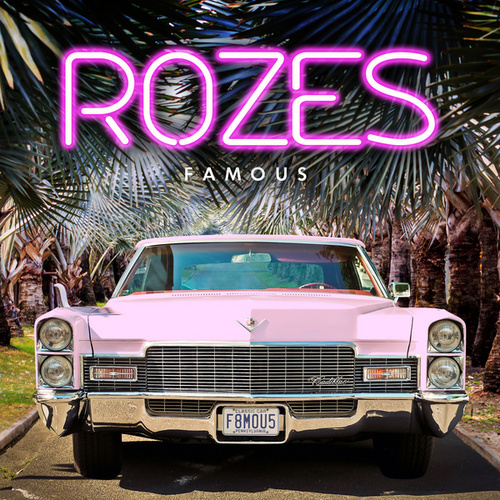 Famous by ROZES