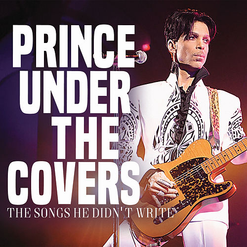 Under the Covers (Live) by Prince