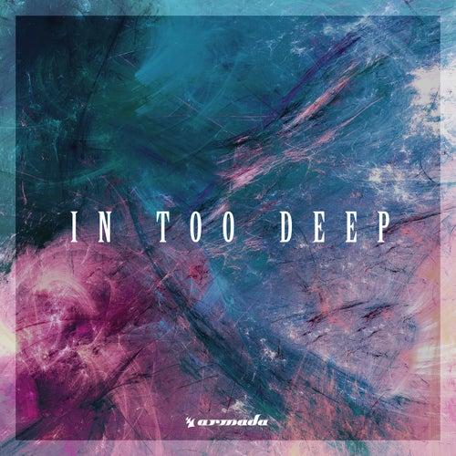 In Too Deep - Armada Music de Various Artists