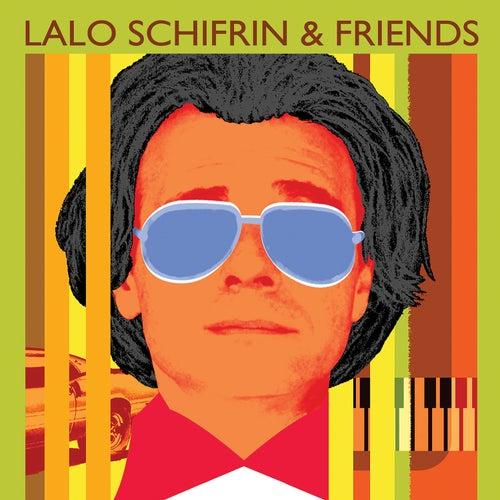 Lalo Schifrin & Friends by Lalo Schifrin