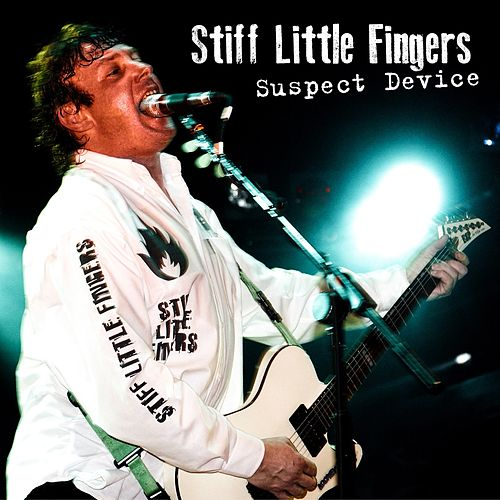 Suspect Device von Stiff Little Fingers