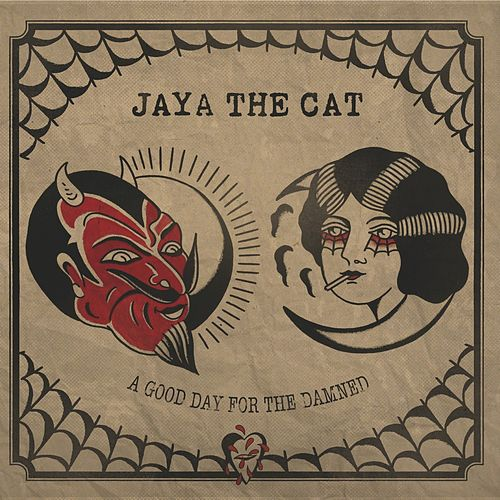 A Good Day for the Damned by Jaya The Cat