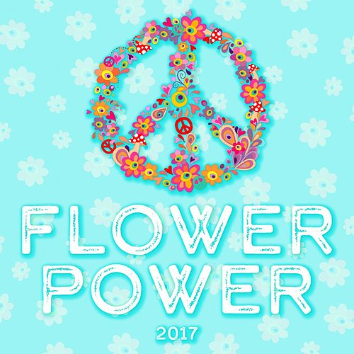 Flower Power 2017 by Various Artists