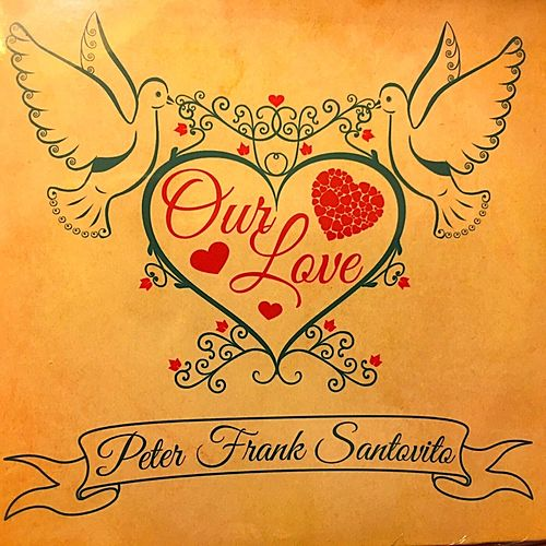 Our Love Will Prevail by Peter Frank Santovito