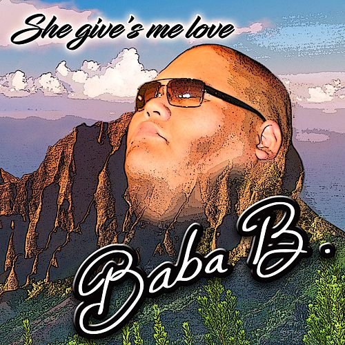 She Gives Me Love (feat. Kiwini vaitai, & Laga savea) by Baba B.