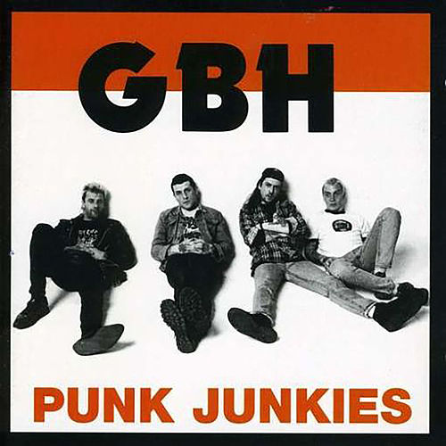 Punk Junkies by G.B.H.