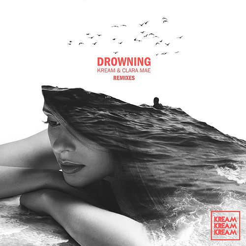 Drowning (The Remixes) de Clara Mae