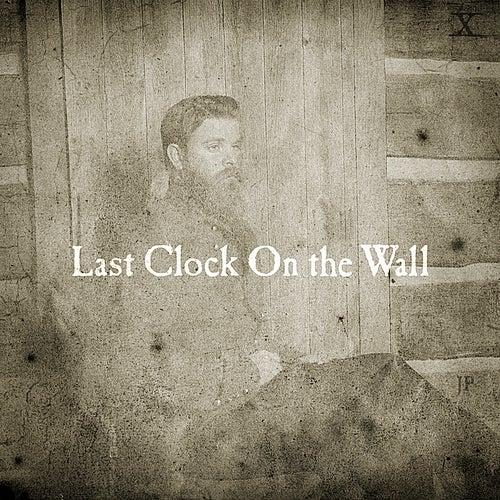 Last Clock On the Wall von Joe Purdy