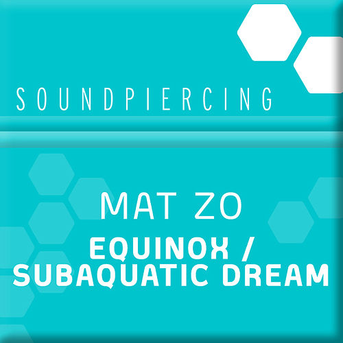 Equinox / Subaquatic Dream de Mat Zo