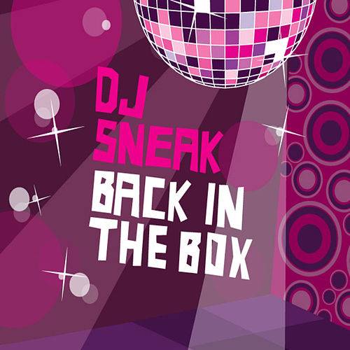 DJ Sneak - Back In The Box von Various Artists