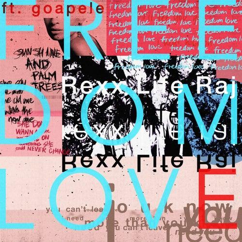 Freedom Love (feat. Goapele) by Rexx Life Raj