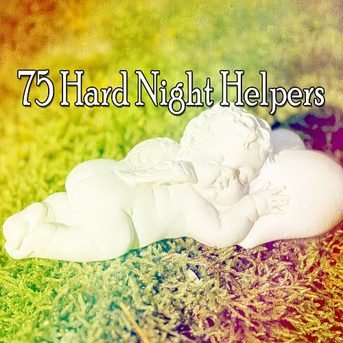 75 Hard Night Helpers von Best Relaxing SPA Music
