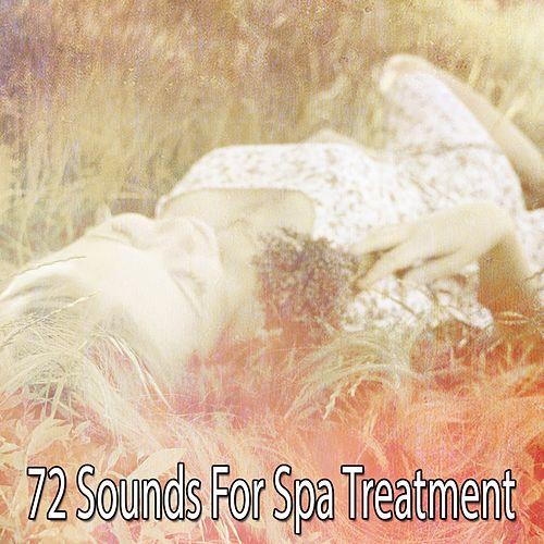 72 Sounds For Spa Treatment von Best Relaxing SPA Music