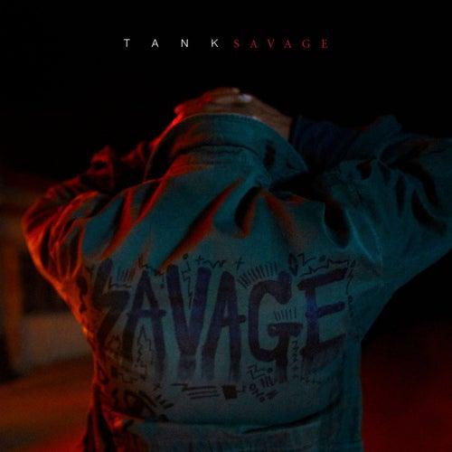 Savage by Tank