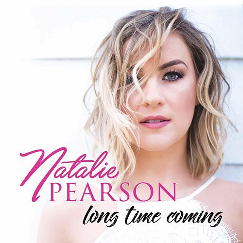 Long Time Coming by Natalie Pearson