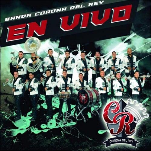 En Vivo by Banda Corona del Rey
