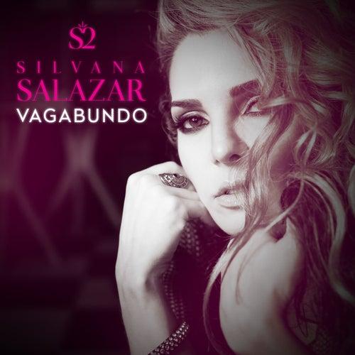 Vagabundo by Silvana Salazar